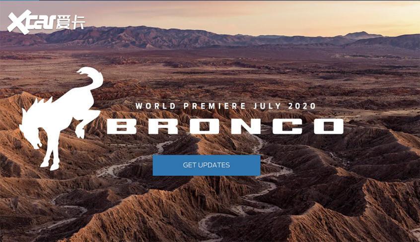 福特Bronco将于7月发布 造型方正硬朗