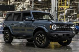 福特硬派SUV——Bronco在美正式下线 订单已超12.5万辆