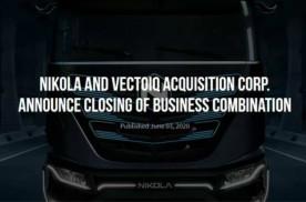 尼古拉合并完成!氢燃料电池汽车第一股将在纳斯达克正式挂牌交易